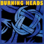 Burning Heads 1992