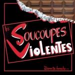 Soucoupes Violentes - Dans ta bouche (1987)