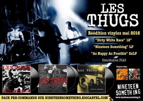Rééditions vinyls Les Thugs 2016