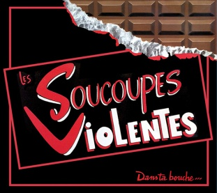 Dans Ta Bouche CD Les Soucoupes Violentes