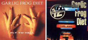 Garlic Frog Diet Fly To Hell 12 Killer Disco Tunes