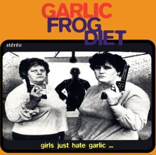Garlic Frog Diet Girls Just Hate Garlic 1999