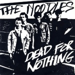 Noodles-EP-Dead-For-Nothing